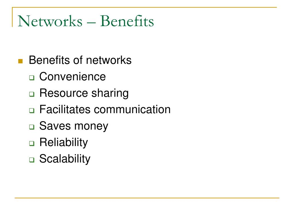 Networks – Benefits