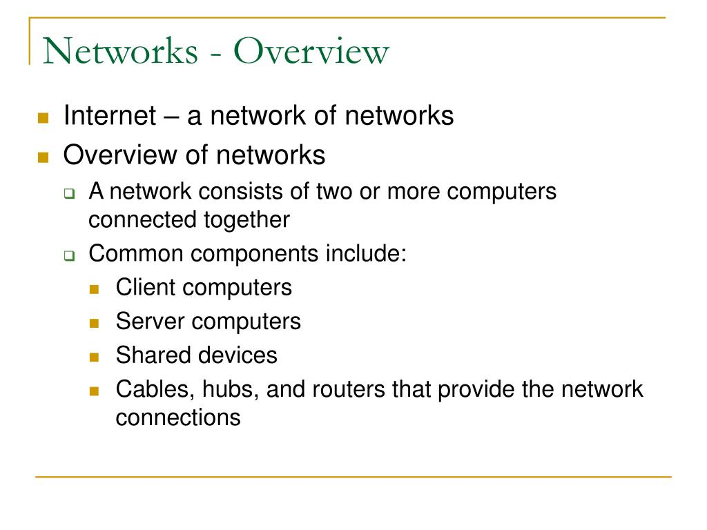 Networks - Overview