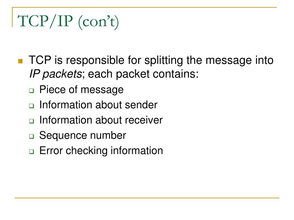 TCP/IP (con't)