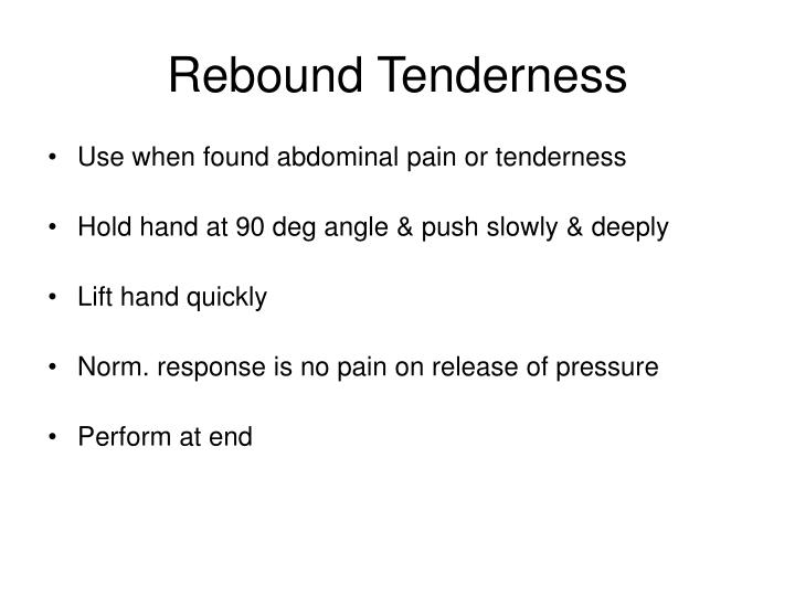Rebound Tenderness