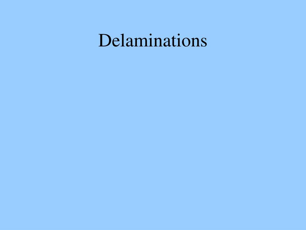 Delaminations