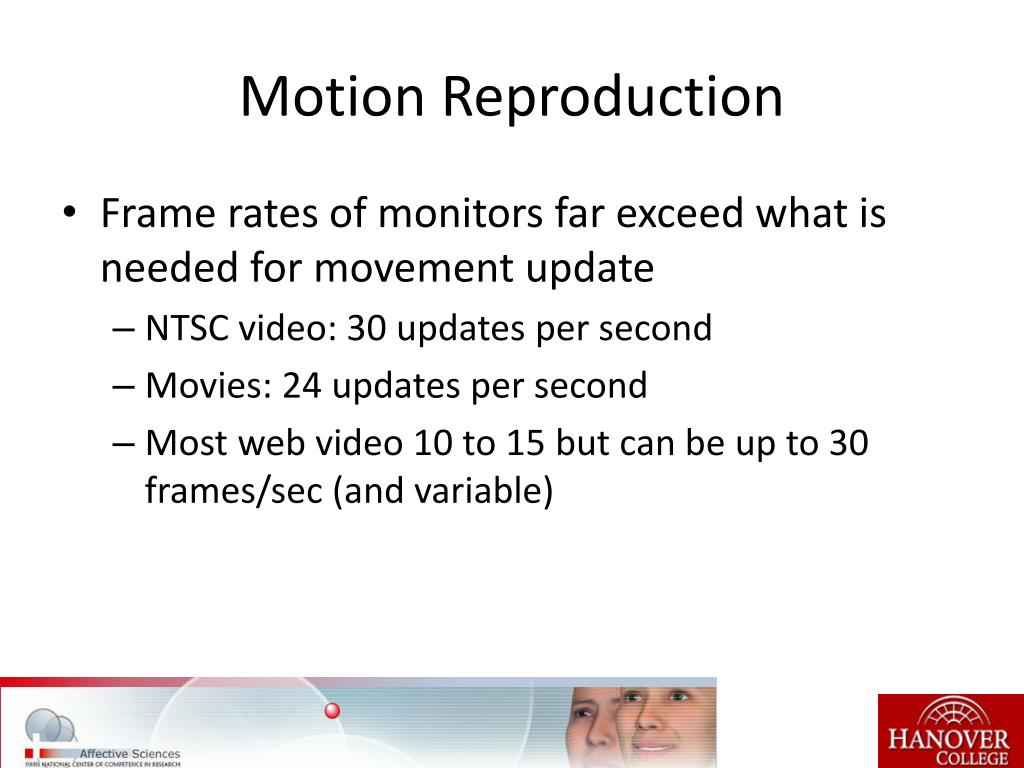 Motion Reproduction