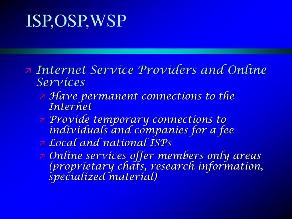 ISP,OSP,WSP