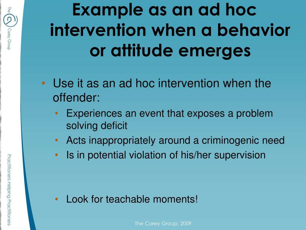 Example as an ad hoc intervention when a behavior