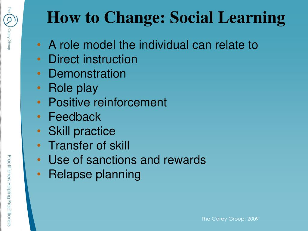 How to Change: Social Learning