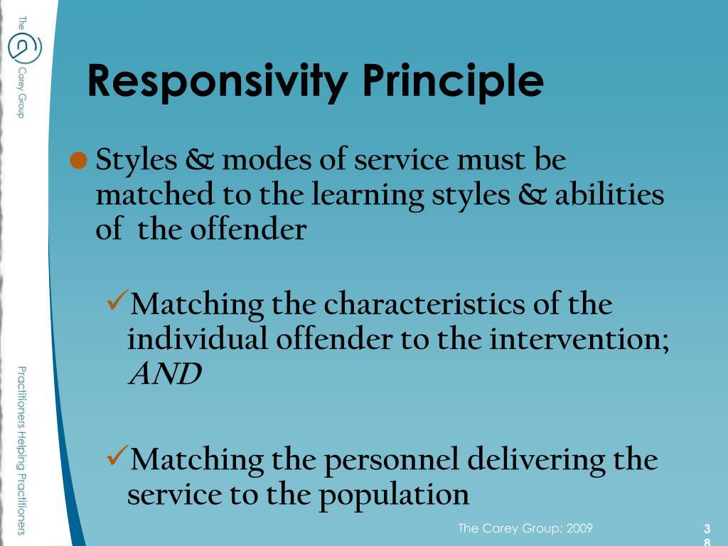 Responsivity Principle