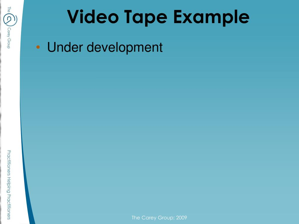 Video Tape Example