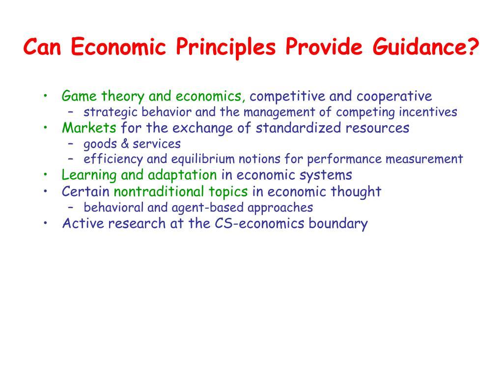 Can Economic Principles Provide Guidance?