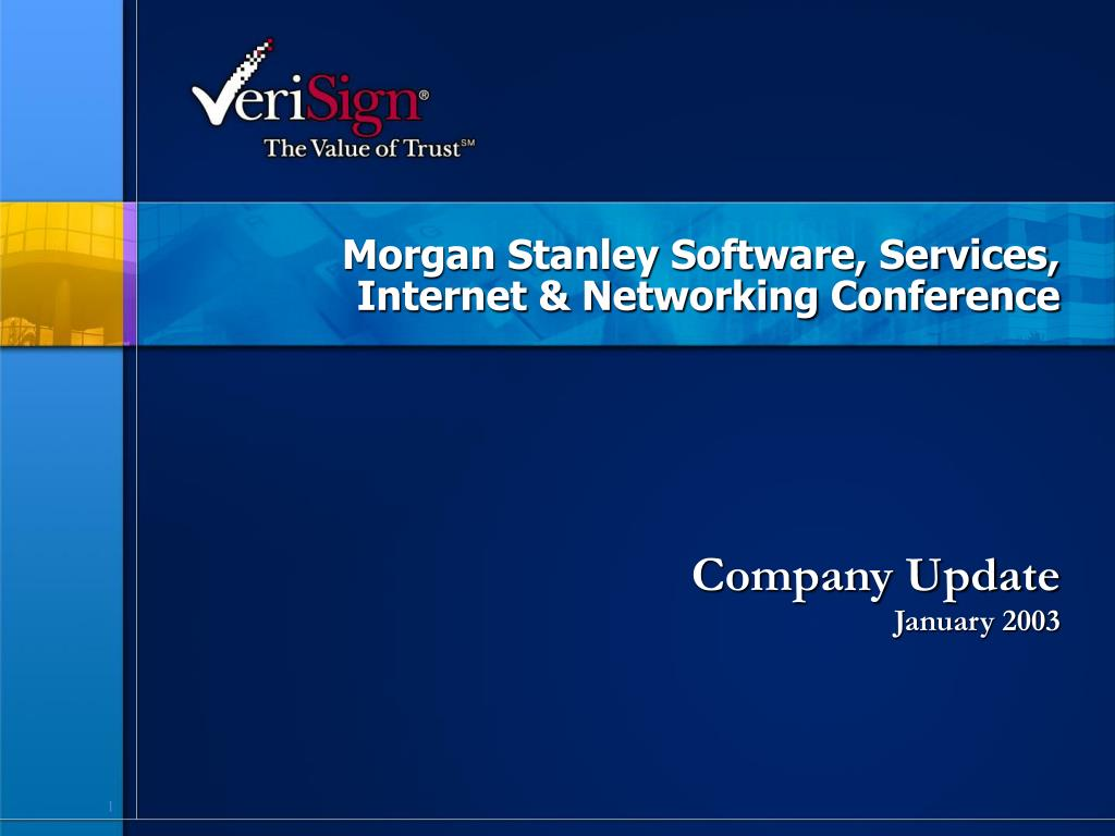 Morgan Stanley Software, Services, Internet & Networking Conference