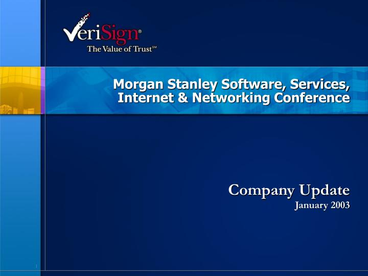 Morgan stanley software services internet networking conference