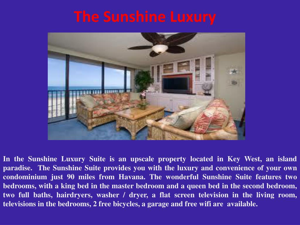 The Sunshine Luxury