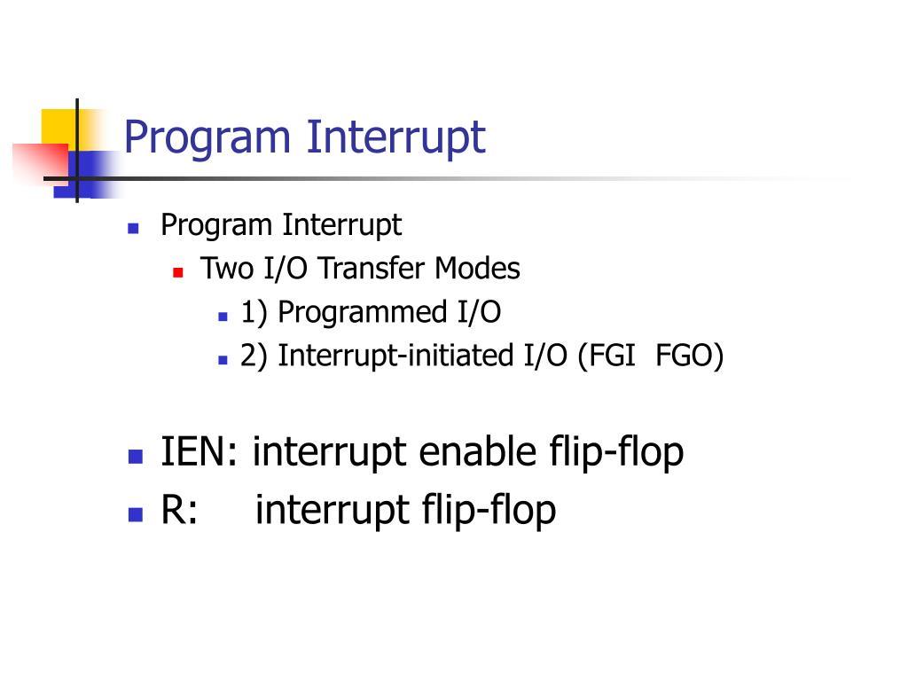 Program Interrupt