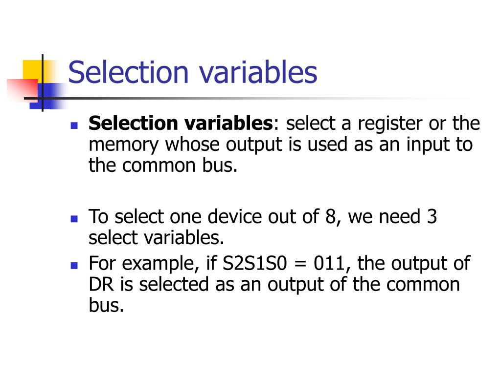 Selection variables