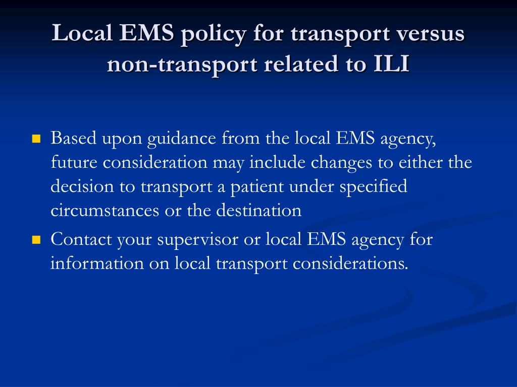 Local EMS policy for transport versus non-transport related to ILI