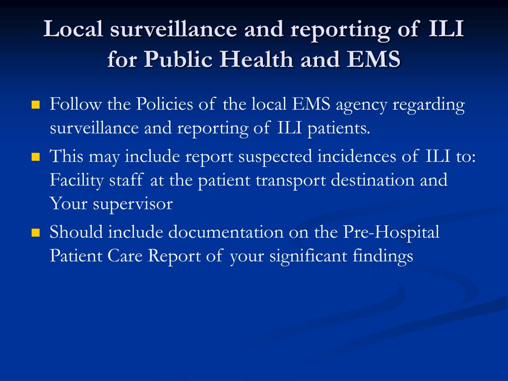 Local surveillance and reporting of ILI for Public Health and EMS