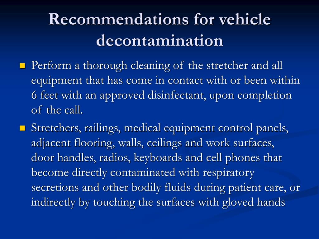 Recommendations for vehicle decontamination