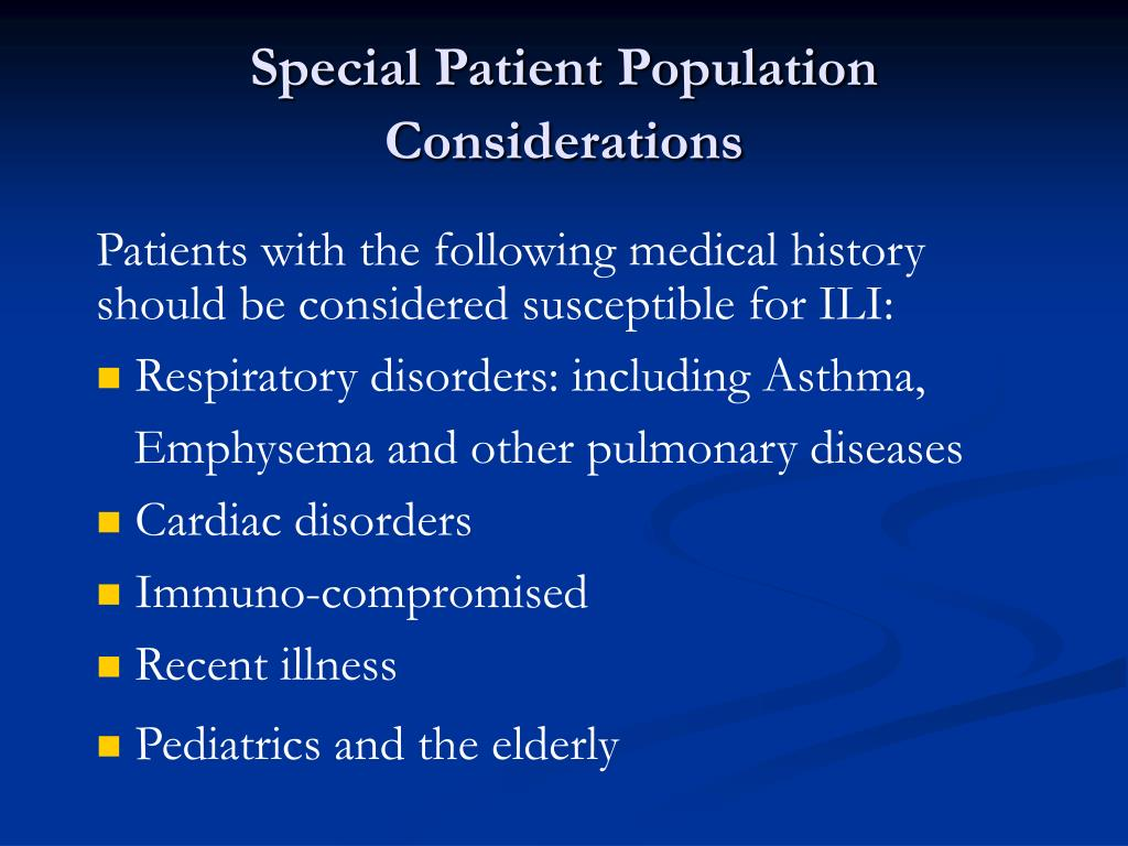 Special Patient Population Considerations