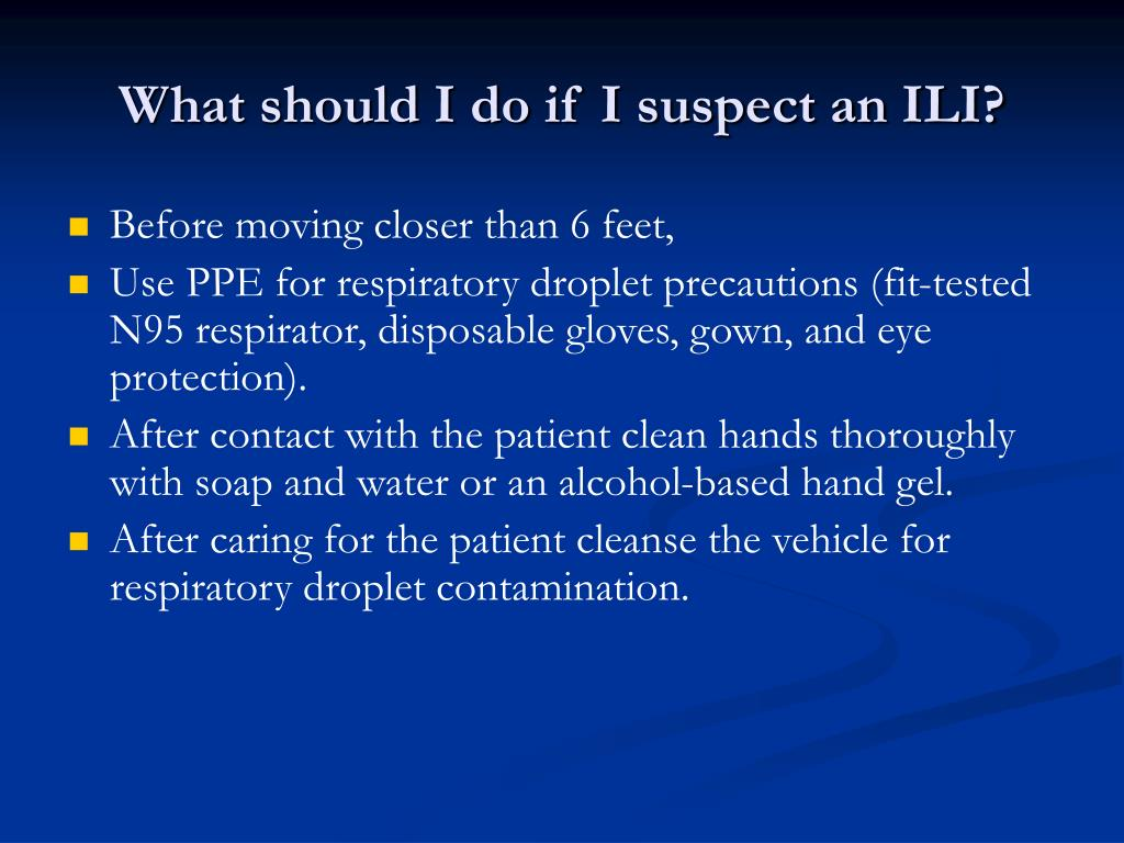 What should I do if I suspect an ILI?