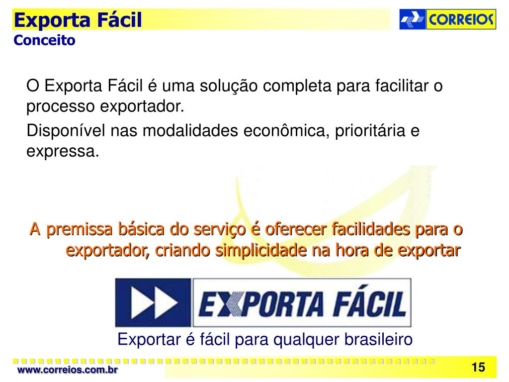 O Exporta Fácil é uma solução completa para facilitar o processo exportador.