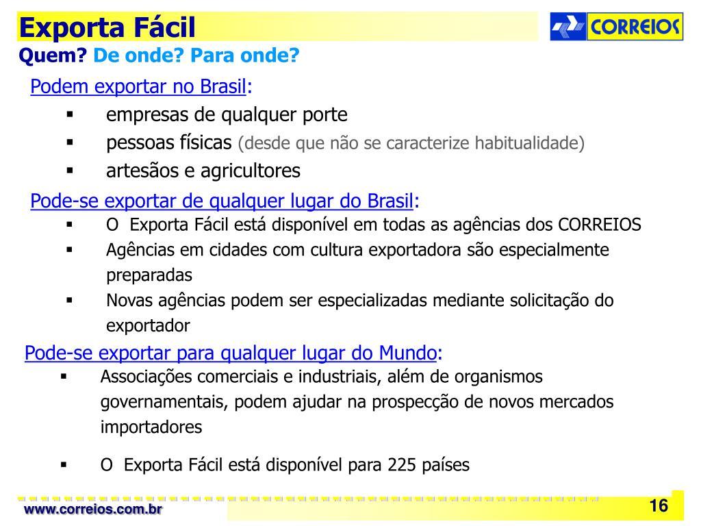 Podem exportar no Brasil