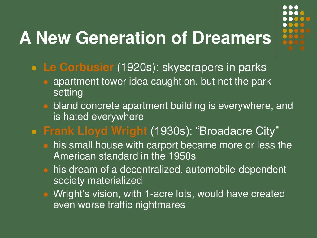 A New Generation of Dreamers