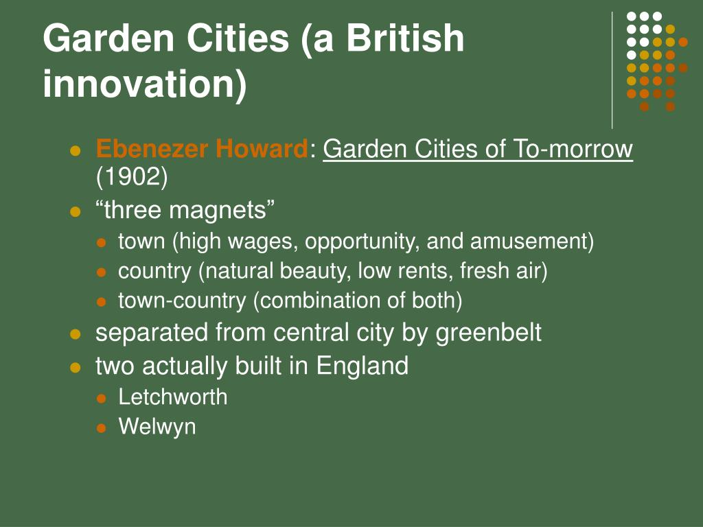 Garden Cities (a British innovation)