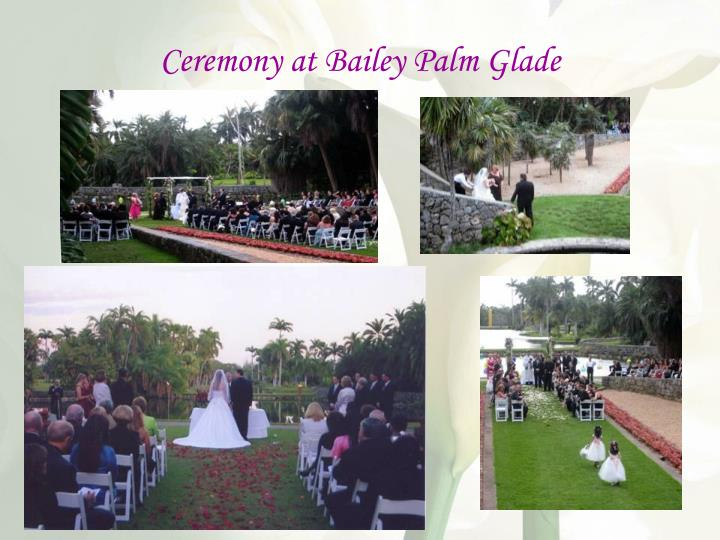 Ceremony at Bailey Palm Glade
