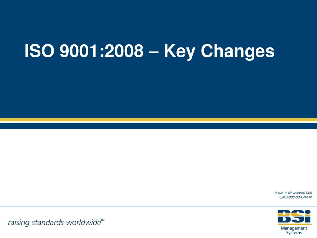 ISO 9001:2008 – Key Changes