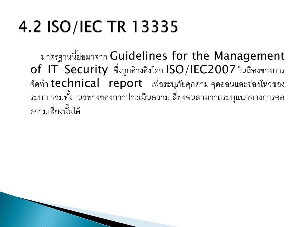 4.2 ISO/IEC TR 13335