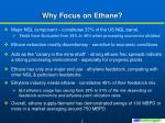 why focus on ethane