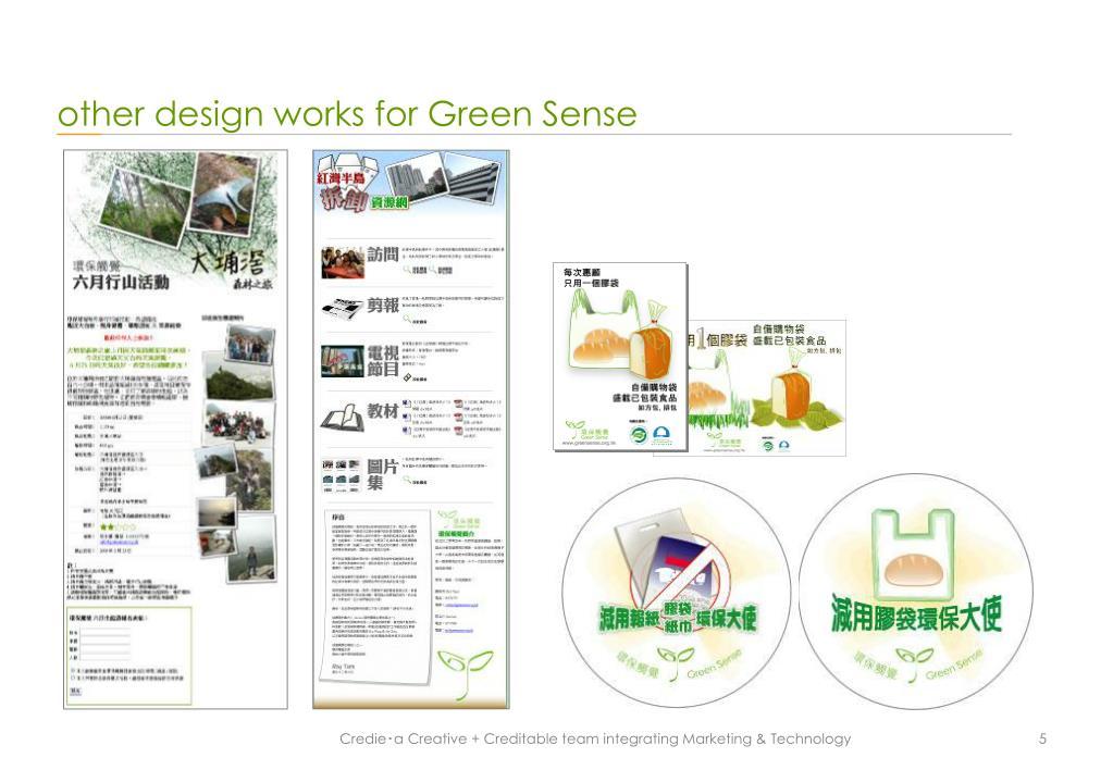 other design works for Green Sense