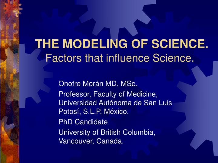 The modeling of science factors that influence science l.jpg