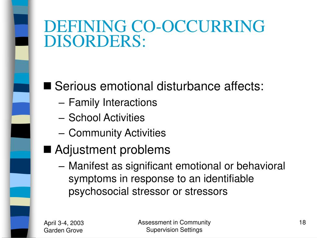 DEFINING CO-OCCURRING DISORDERS: