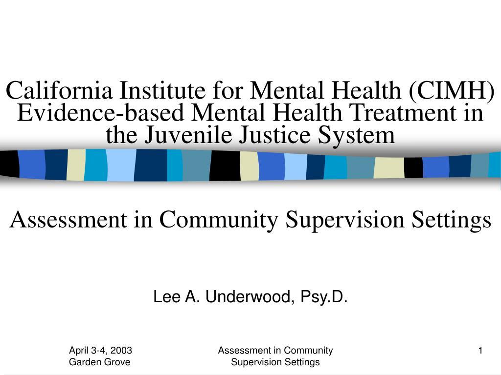 California Institute for Mental Health (CIMH)