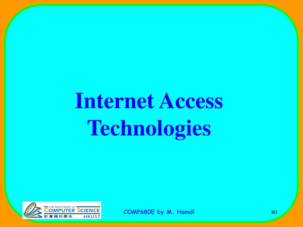 Internet Access Technologies