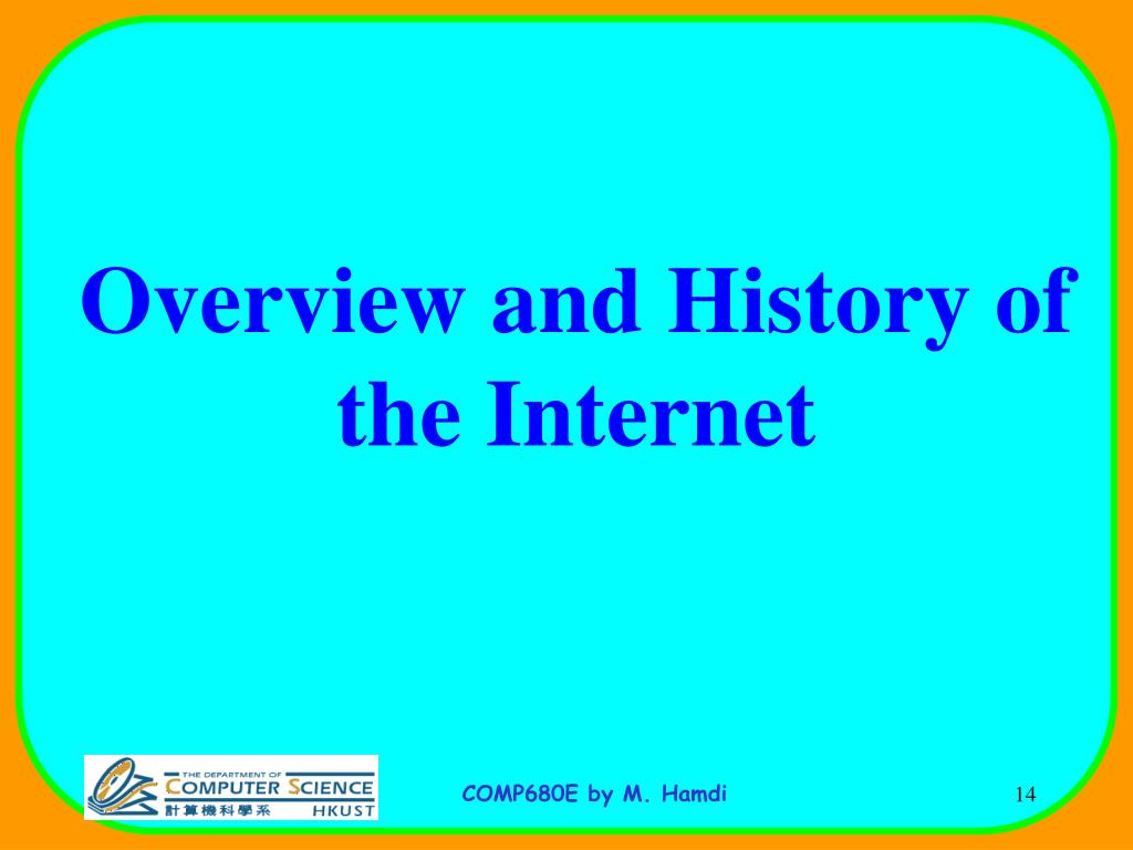 Overview and History of the Internet