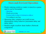 store and forward operation
