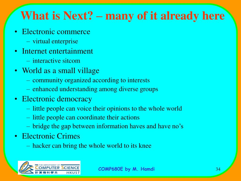 What is Next? – many of it already here