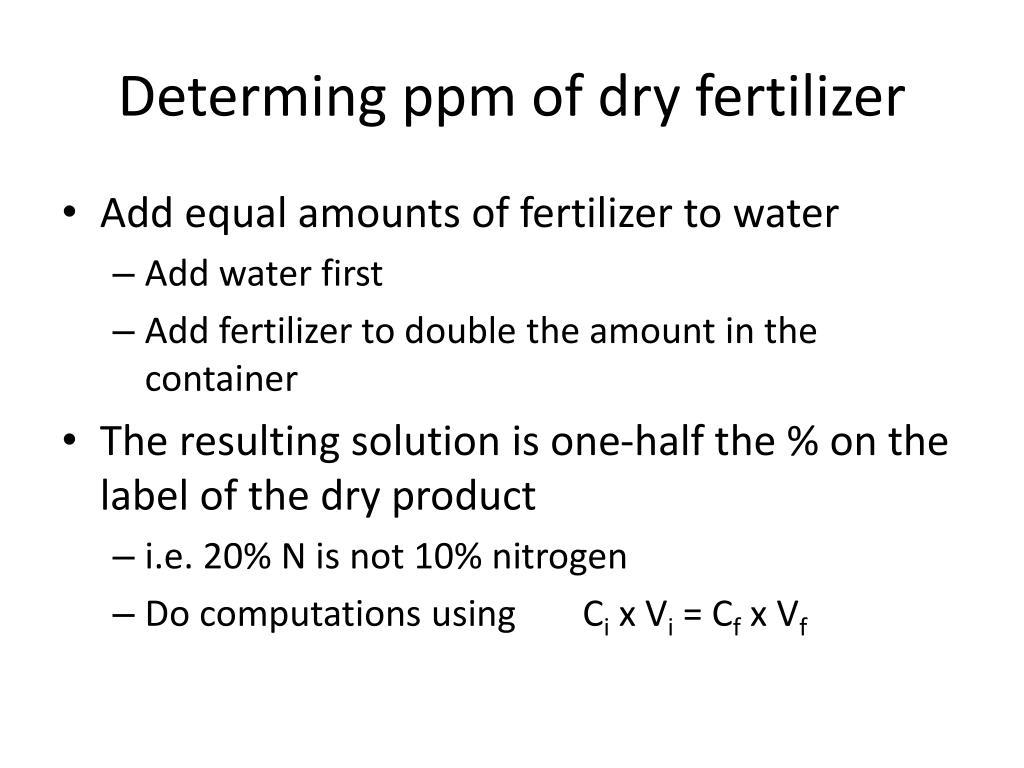 Determing ppm of dry fertilizer
