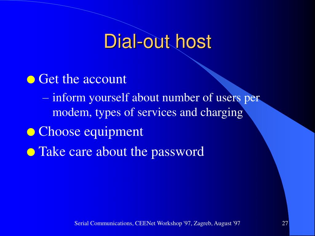 Dial-out host