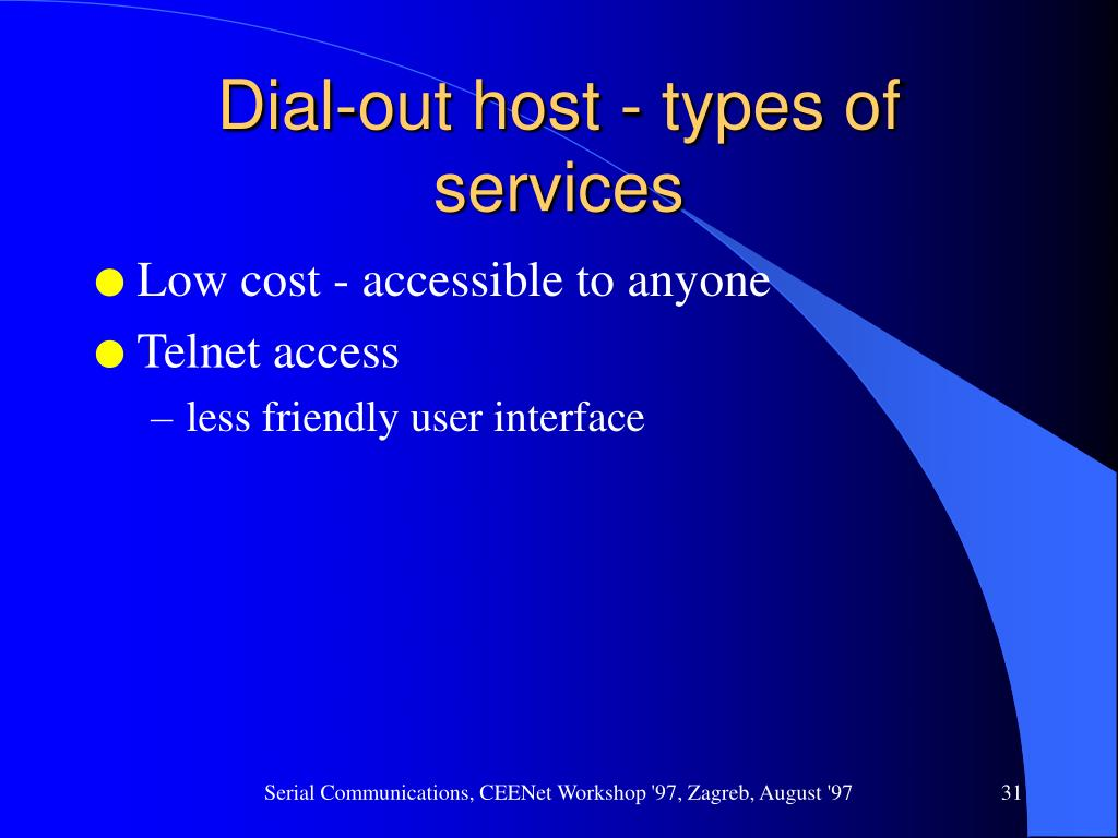 Dial-out host - types of services