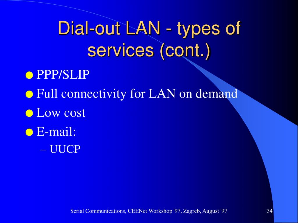 Dial-out LAN - types of services (cont.)