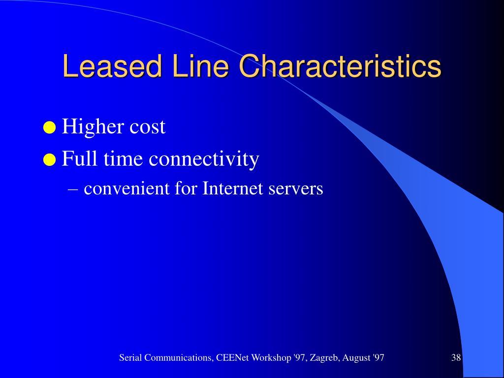 Leased Line Characteristics