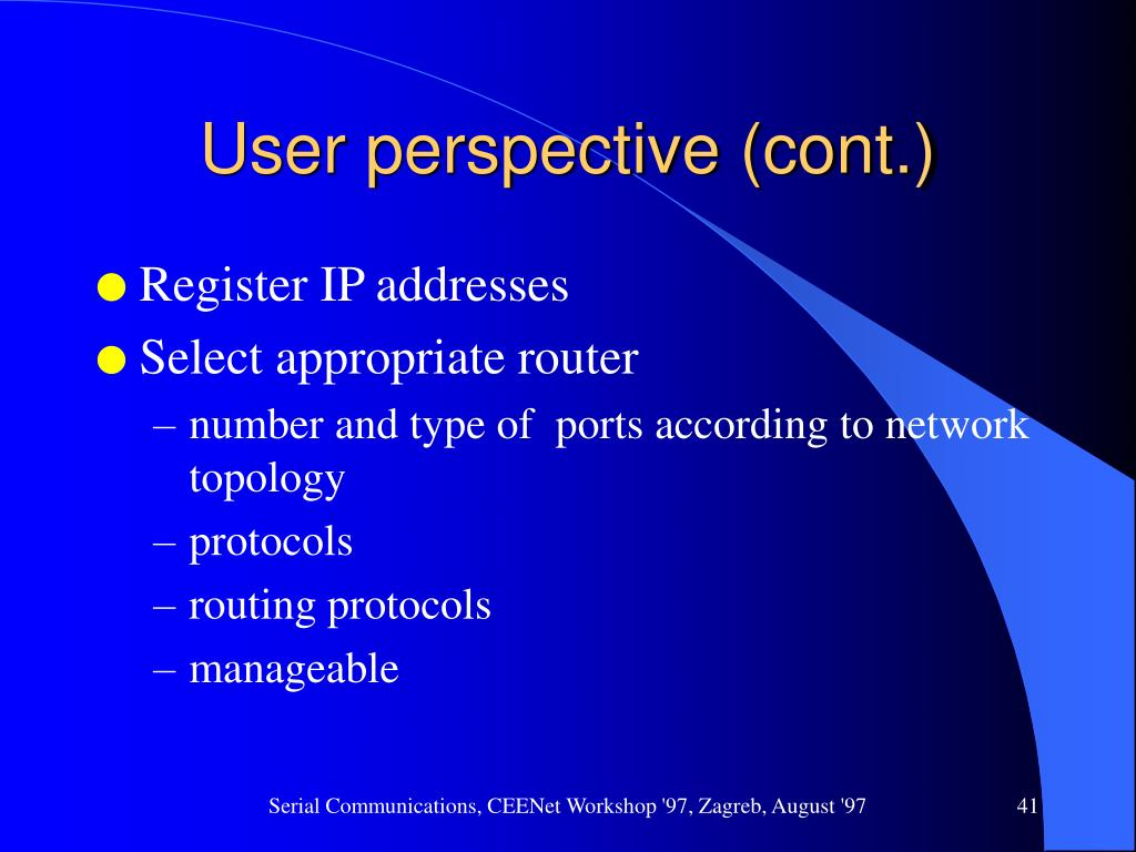 User perspective (cont.)