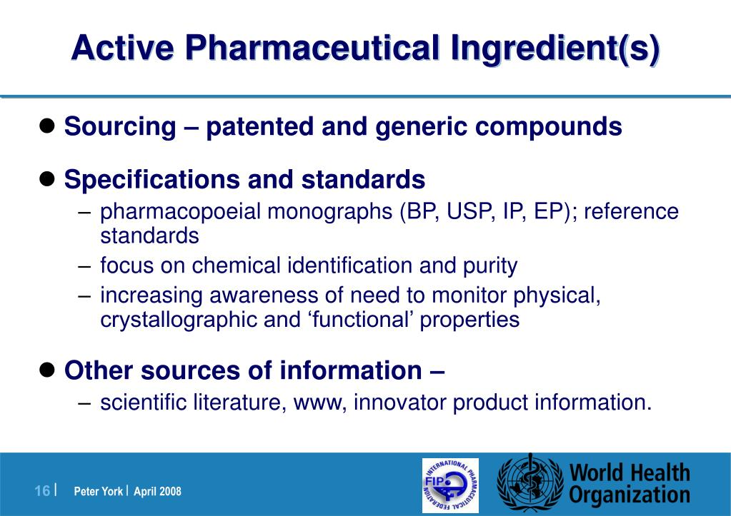active pharmaceutical ingredient Active pharmaceutical ingredient: any substance or mixture of substances intended to be used in the manufacture of a drug (medicinal) product and that when used in the production of a drug becomes an active ingredient of the drug product.