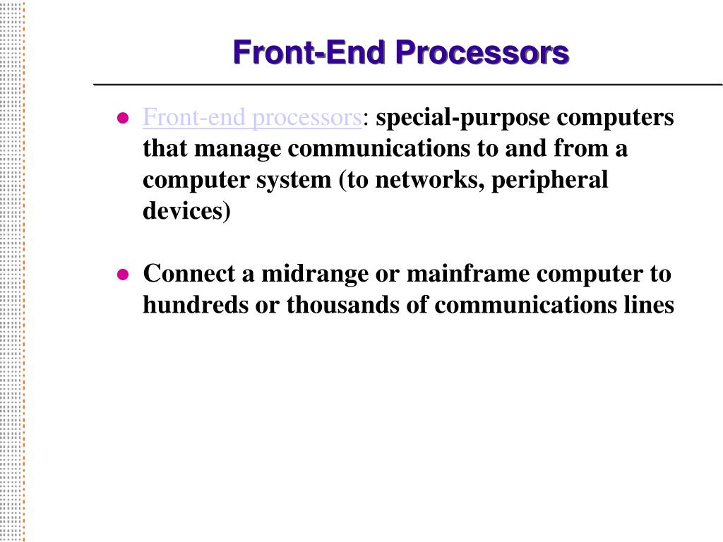Front-End Processors