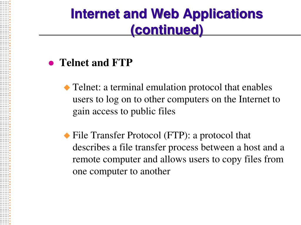 Internet and Web Applications (continued)