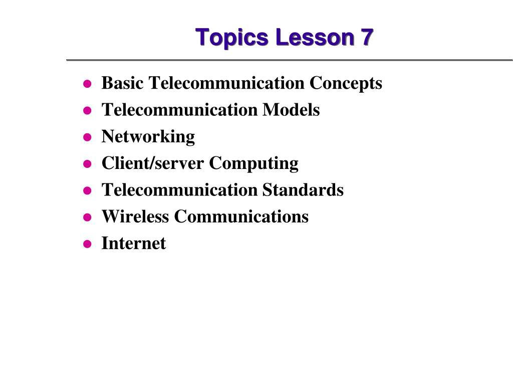 Topics Lesson 7