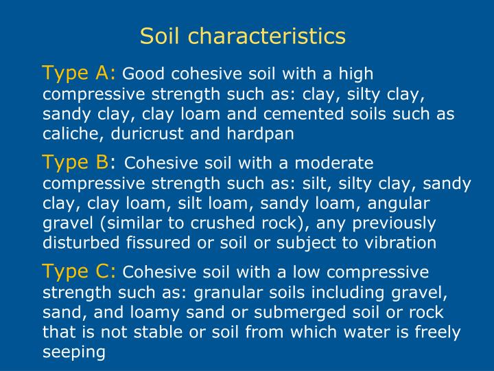 Ppt excavation and trenching powerpoint presentation for What are soil characteristics