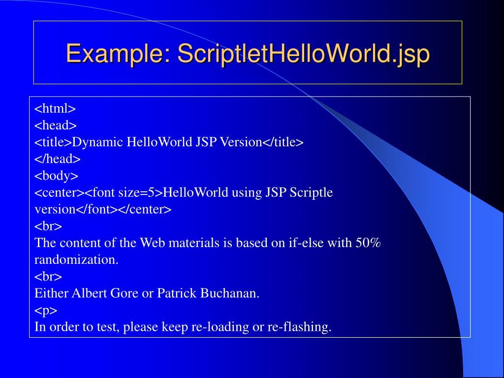 Example: ScriptletHelloWorld.jsp